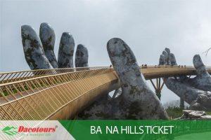Ba Na Hills Ticket